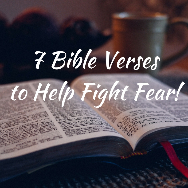 7-bible-verses-to-help-fight-fear